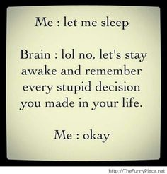 Let me sleep please me vs my brain