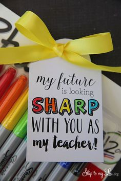 Back to school teacher gift idea: free printable tag to pair with sharpie markers #backtoschool #teacher skiptomylou.org