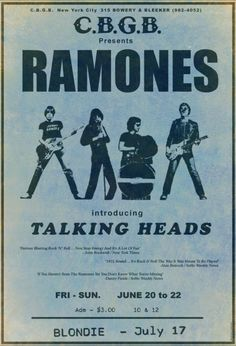 """therealhollywoodbandit: """" THE RAMONES 1975 C.B New York 3 dollars to see the Ramones, Talking Heads & Blondie on the they were famous. It says ''introducing''Talking Heads enough said. Ramones, Tour Posters, Band Posters, Retro Posters, Vintage Posters, Movie Posters, Pop Rock, Rock N Roll, Rock Music"""