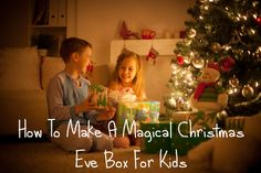 How To Make A Magical Christmas Eve Box For Kids - What a great idea!  I'm going to do this for my god-children this year.