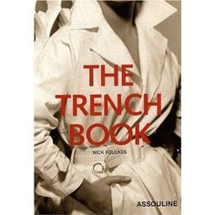 Trench Book: Nick Foulkes