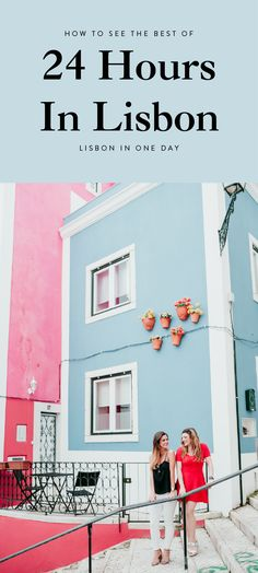 24 Hours in Lisbon | How to See Lisbon in One Day
