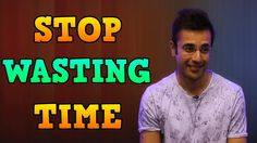 STOP WASTING YOUR TIME by Sandeep Maheshwari FAN