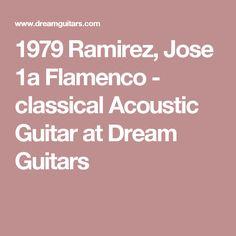 1979 Ramirez, Jose 1a Flamenco - classical Acoustic Guitar at  Dream Guitars