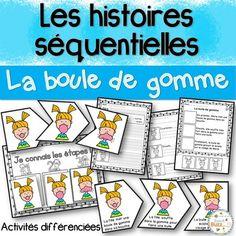 Histoires séquentielles - Boule de gomme - Activités pour apprendre à distinger les étapes d'une histoire (début, milieu, fin) et fiches d'écriture.