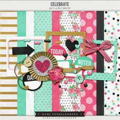 Let's Celebrate the Mini Kit — by Mari Koegelenberg over at Pixel & Co. Date of Purchase: July 1, 2014
