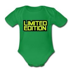 Limited Edition Baby Body | Spreadshirt | ID: 22494124