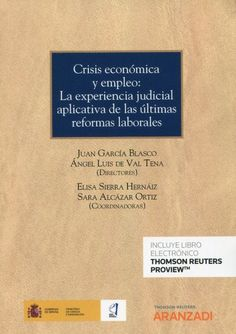Crisis económica y empleo Thomson Reuters Aranzadi, 2021 All Locations, Signs, Letter Board, Cards Against Humanity, Lettering, Sierra, Murcia, Socialism, Social Security
