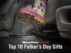 Get Dad what he really wants this Father's Day. Here are the Top 10 Gift Ideas from WeatherTech®
