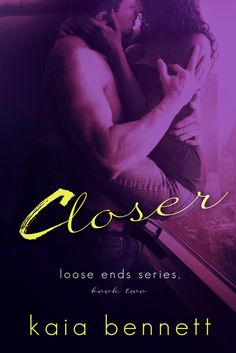 Spreading The Word With Denise&Donna: CLOSER by Kaia Bennett Cover Reveal &Rafflecopter ...