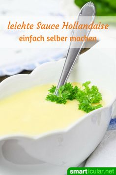 Sauce Hollandaise light - Rezept für eine kalorienarme Spargelsoße