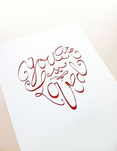 """Hand Lettered heart shape - """"You are so Loved"""" by VillaFigura"""
