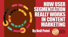 How User Segmentation Really Works in Content Marketing