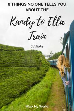 8 things no one tells you about the Kandy to Ella train — Walk My World Travel Articles, Travel Advice, Travel Guides, Travel Tips, Travel Destinations, Travel Essentials, Vietnam, Train Journey, Train Travel