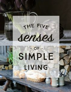 five senses that heighten the experience of simple livingYou can find Simple living and more on our website.five senses that heighten the experience of simple living Slow Living, Mindful Living, Frugal Living, Clean Living, Minimalist Lifestyle, Minimalist Living, Minimalist Chic, Minimalist Design, Konmari