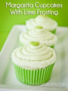 Margarita Cupcakes With Lime Frosting at Love From The Oven  http://pinterest.com/Diamondloonie/