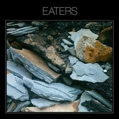 Eaters: Eaters | Album Reviews | Pitchfork