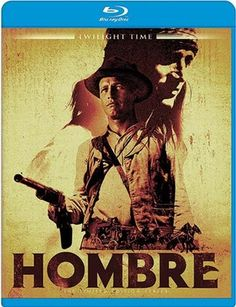 Hombre - Blu-Ray (Twilight Time Ltd. Region Free) Release Date: Available Now (Screen Archives Entertainment U.S.)