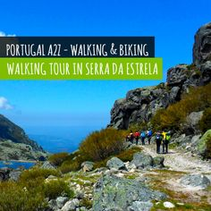 Walk through the magnificent Serra da Estrela, the highest mountain in Continental Portugal.
