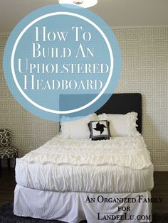 How to Build and Upholstered Headboard | landeelu.com