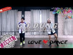 Dance Tips - Video :  'Zumba Major Lazer - Go Dung (feat. Kes)'  (Choreography)   Bintang Fitness Sangatta Kaltim  'Zumba Major Lazer – Go Dung (feat. Kes)'  (Choreography)   Bintang Fitness Sangatta Kaltim  Video  Description ZUMBA AND FITDANCE – Go Dung  please support me to develop more moves and concepts let you like my work this thank you already watch this video above please to... #Videos https://fitnessmag.tn/videos/dance-tips-video-zumba-major-