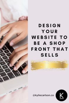 Design Your Website to be a Shop Front That Sells