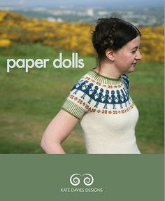 """""""Paper Dolls"""" knitting pattern - short sleeve pull-over sweater. by Kate Davies Designs Fair Isle Knitting Patterns, Knitting Blogs, Sweater Knitting Patterns, Knit Patterns, Hand Knitting, Knitting Projects, Knitting Ideas, Pullover, Doll Patterns"""