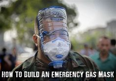 How To Build An Emergency Gas Mask - You can buy top notch military grade gas masks from the Internet, hardware stores and from military surplus outlets but what if you needed one quickly and in an emergency