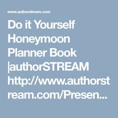 Do it Yourself Honeymoon Planner Book Planner Book, Romantic Getaway, Budget Wedding, Presentation, Relationship, Vacation, Books, Vacations, Libros