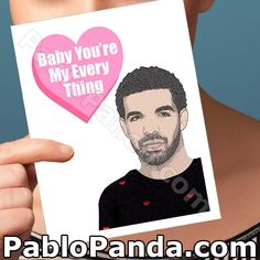 Drake You The Best I Ever Had // funny birthday by PabloPanda Funny Greeting Cards, Funny Cards, Funny Valentine, Happy Valentines Day, Naughty Valentines, Kids Valentines, Valentine Cards, Drake, Funny Anniversary Cards