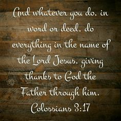 Do everything in the name of the Lord!