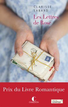 Les lettres de Rose de Clarisse Sabard, éditions Charleston (27/05/2016)