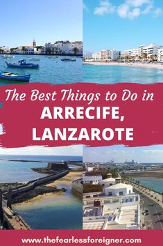 What to Do in Arrecife, Lanzarote - The Fearless Foreigner
