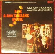 For a Few Dollars More by Leroy Holmes & Orchestra  Vintage 1967 Vinyl LP Record  http://www.addoway.com/viewad/For-a-Few-Dollars-More-by-Leroy-Holmes-Orchestra-581375