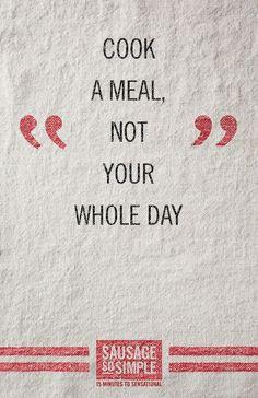 Cook simple, enjoy sensational. #WordsToCookBy #SoSimple