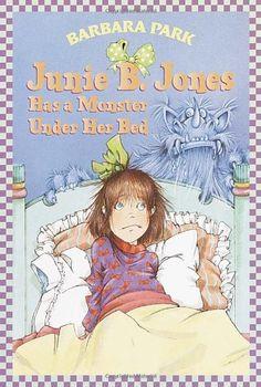 #Junie B. Jones Has a Monster Under Her Bed (#Junie B. Jones, No. 8)/Barbara Park