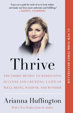 (Wish List!) Thrive: The Third Metric to Redefining Success and Creating a Life of Well-Being, Wisdom, and Wonder: Arianna Huffington: 9780804140867 Small Business Entrepreneur Books Thrive Book, Good Books, Books To Read, Free Books, Amazing Books, Believe, Define Success, Life Changing Books, Medical