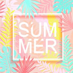 The word summer is surrounded by tropical leaves Vector Image , Happy Summer Quotes, Summer Beach Quotes, Hello Summer, Summer Of Love, Summer Wallpaper, Iphone Wallpaper, Flores Plumeria, Summer Words, Summer Banner