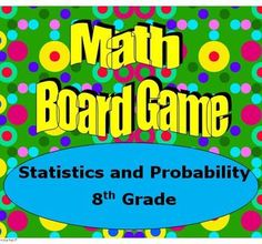 This game will keep students engaged as they must correctly answer questions on statistics and probability to move around the game board. Better than a worksheet!