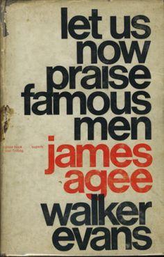 "James Agee, Walker Evans ""Let Us Now Praise Famous Men"", Houghton Mifflin Company, Boston, 1960"
