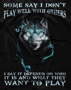 Super Tattoo For Men Wolf Beautiful Ideas - quotesdeep Dark Quotes, Wisdom Quotes, True Quotes, Great Quotes, Motivational Quotes, Inspirational Quotes, Wolf Qoutes, Lone Wolf Quotes, Tier Wolf