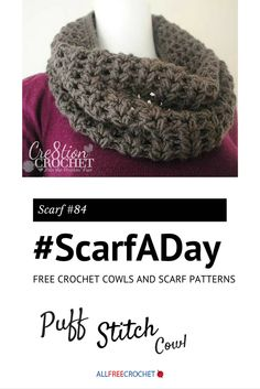 I love this puff stitch crochet cowl! #ScarfADay