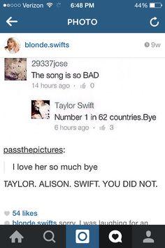 LOLOLOL perfect Taylor!