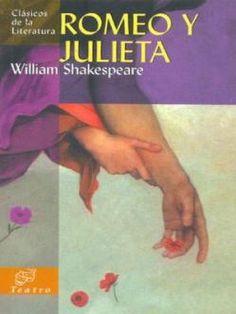 Romeo y Julieta - William Shakespeare Good Books, Books To Read, My Books, Space Books, Book Study, Romeo And Juliet, Bibliophile, My Passion, Love Book
