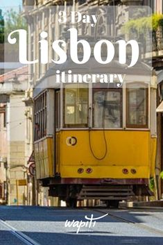 Lisbon itinerary  Wondering what to do in Lisbon? This Lisbon 3 day itinerary covers all the highlights and more. Click to find out the best things to do in Lisbon, Portugal. #Lisbon #Portugal #Lisbontravel #wapititravel #LisbonThingsToDo