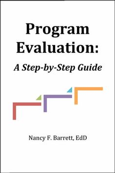 Program Evaluations: A Step-by-Step Guide cover image