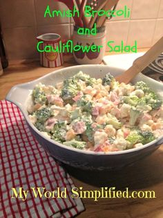 Amish Broccoli and Cauliflower #SundaySupper