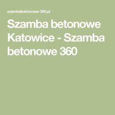 Szamba betonowe Katowice - Szamba betonowe 360