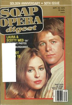 Genie Francis & Kin Shriner (Laura & Scotty #GH) 9/25/79 http://classicsodcovers.tumblr.com/