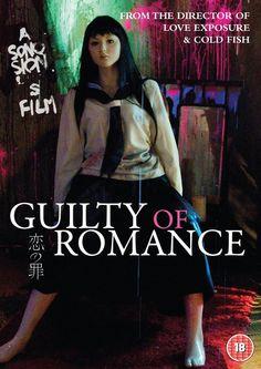 """Título: Guilty Of Romance Año: 2011/Jap. Dir: Sion Sono. Izumi es una esposa ejemplar, su marido un gran escritor pero su vida es una rutina enfermiza. Busca un empleo en un supermercado para distraerse, después hace fotos y películas eróticas para terminar prostituyéndose en la zona donde se comercia con el sexo. Alocado film lleno de sexo, violencia y perversión con el cual termina la """"saga del odio"""" de Sono. Comienza muy bien pero para mi gusto decae y pierde esencia. Mi opinión: Mala."""